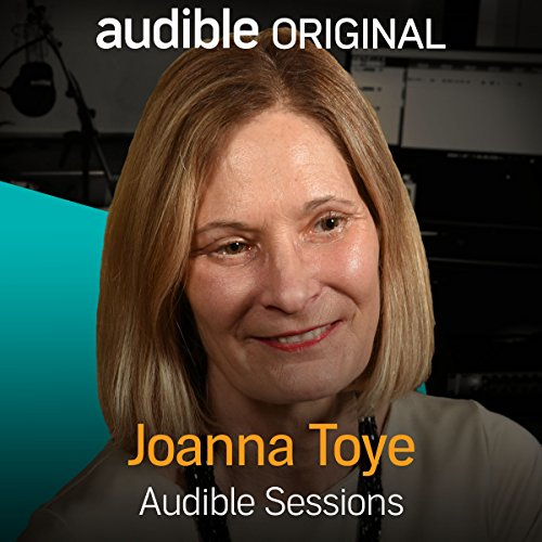 FREE: Audible Sessions with Joanna Toye audiobook cover art