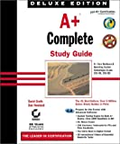 A+ Complete Study Guide, Deluxe Edition