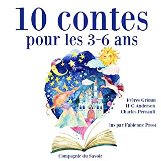 10 contes pour les 3-6 ans     Les plus beaux contes pour enfants              Written by:                                                                                                                                 Charles Perrault,                                                                                        Hans Christian Andersen,                                                                                        Frères Grimm                               Narrated by:                                                                                                                                 Fabienne Prost                      Length: 1 hr and 22 mins     Not rated yet     Overall 0.0