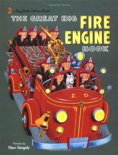 The Great Big Fire Engine Book