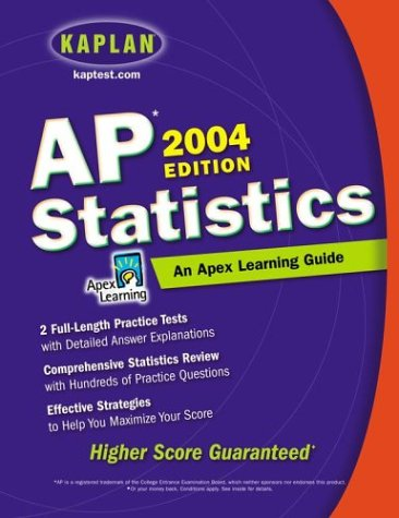 AP Statistics, 2004 Edition: An Apex Learning Guide