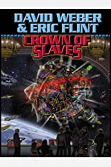 Crown of Slaves (Crown of Slaves, - Honor Harrington universe Book 1) Kindle Edition