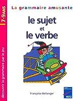 Le Sujet et le Verbe, 7-9 ans de F. Bellanger