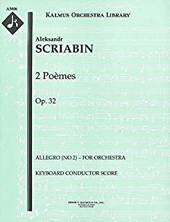 2 Poèmes, Op.32 (Allegro (No.2) – for orchestra): Keyboard Conductor Score (Qty 4) [A5806]