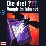 Die drei Fragezeichen - Vampir im Internet – Folge 88