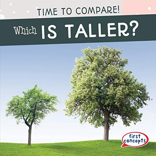 Which Is Taller? (Time to Compare!)