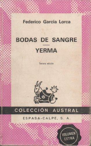 Bodas de Sangre y Yerma by Federico Garcia Lorca (1982-01-01)