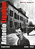 Antonio Ligabue: Von der Qual eines Künstlerlebens