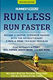 Runner's World Run Less, Run Faster: Become a Faster, Stronger Runner with the Revolutionary...