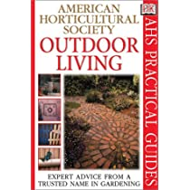 Outdoor Living (AHS Practical Guides)