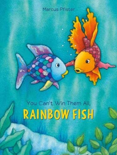 You Can't Win Them All, Rainbow Fish (1) (Rainbow Fish (North-South Books))