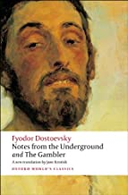 Notes from the Underground, and The Gambler (Oxford World's Classics)