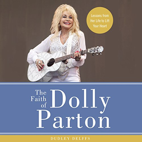 The Faith of Dolly Parton audiobook cover art
