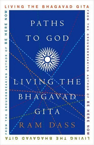 Paths to God: Living the Bhagavad Gita (English Edition)