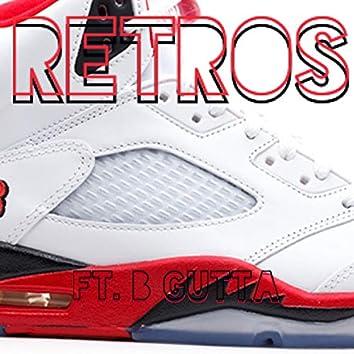 Retros (feat. B Gutta)