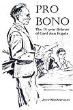 Pro Bono: The 18-Year Defense of Caril Ann Fugate