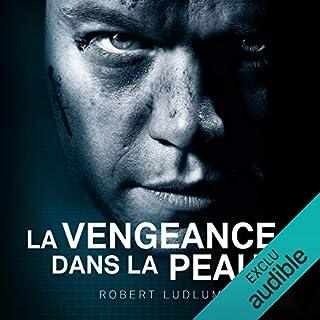 La vengeance dans la peau     Jason Bourne 3              De :                                                                                                                                 Robert Ludlum                               Lu par :                                                                                                                                 Sylvain Agaësse                      Durée : 28 h et 18 min     14 notations     Global 4,4