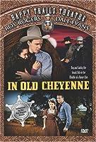 Happy Trails Theatre: In Old Cheyenne [DVD]