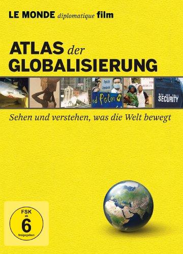 Atlas der Globalisierung- Sehen und verstehen, was die Welt bewegt (Edition LE MONDE diplomatique film) [6 DVDs]