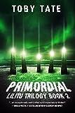 Primordial (Lilitu Trilogy Book 2) (The Lilitu Trilogy) (English Edition)