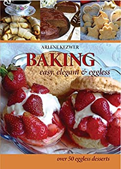 Baking: easy,elegant and eggless by [Arlene kezwer]