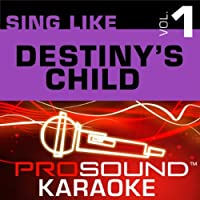 Sing Like Destiny's Child [KARAOKE]