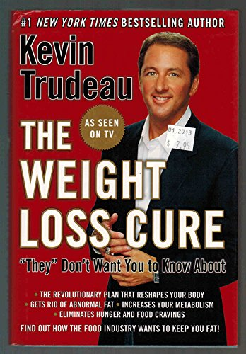 The Weight Loss Cure by Kevin Trudeau (2007) Hardcover