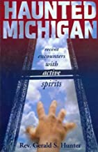 Best michigan paranormal encounters Reviews