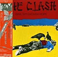 Give Em Enough Rope by Clash (2005-01-18)