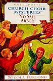 No Safe Arbor (Church Choir Mysteries #13)