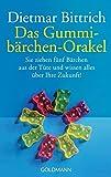 Das Gummibärchen-Orakel: Sie ziehen fünf Bärchen aus der Tüte. Und wissen alles über Ihre Zukunft!