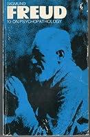 Freud Library 10 On Psychopathology