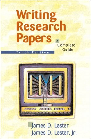 Writing Research Papers: A Complete Guide (10th Edition)