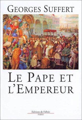 Le Pape et l'Empereur
