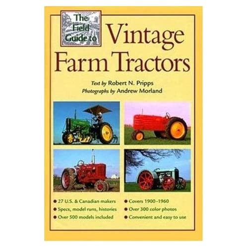 The Field Guide to Vintage Farm Tractors (Machinery Hill)
