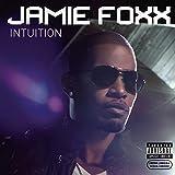 Songtexte von Jamie Foxx - Intuition