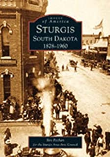 Sturgis South Dakota: 1878-1960 (SD) (Images of America)