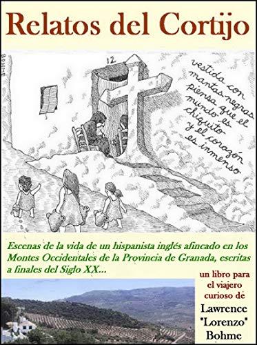 Relatos del cortijo (Escenas de la vida de un hispanista inglés)