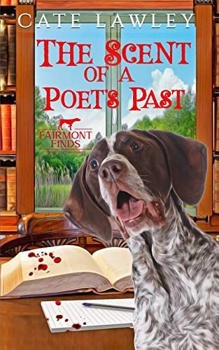 The Scent of a Poet's Past (Fairmont Finds Canine Cozy Mysteries)
