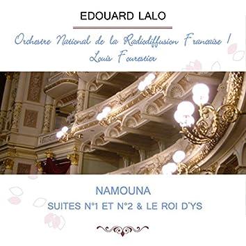Orchestre National De La Radiodiffusion Française / Louis Fourestier Play: Edouard Lalo: Namouna, Suites N°1 Et N°2 & Le Roi D'ys (Live)
