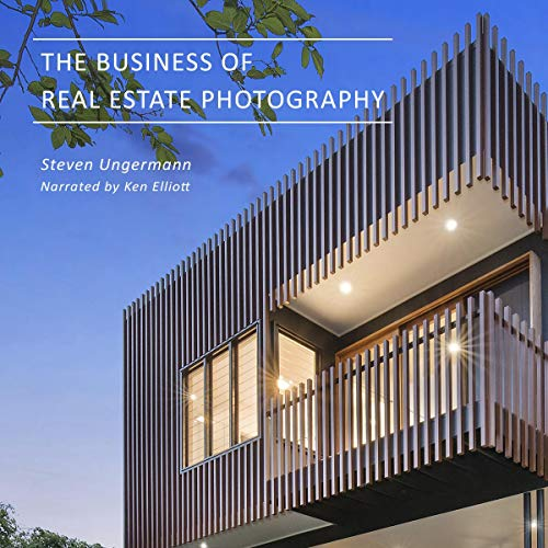 The Business of Real Estate Photography audiobook cover art