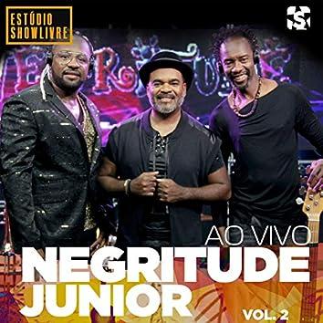 Negritude Junior no Estúdio Showlivre, Vol. 2 (Ao Vivo)