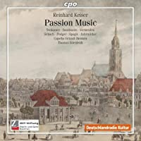 Passion Music by REINHARD KEISER (2010-04-27)