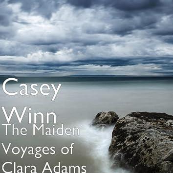 The Maiden Voyages of Clara Adams