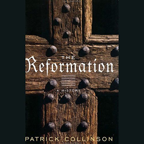The Reformation [Modern Library Chronicles] audiobook cover art