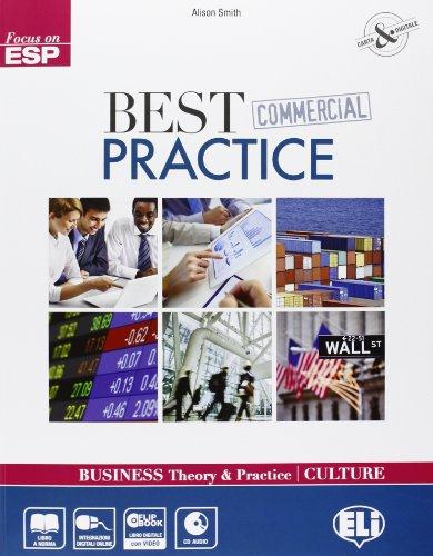 Best commercial practice. Con espansione online. Per gli Ist. tecnici e professioanli. Con CD-ROM [Lingua inglese]