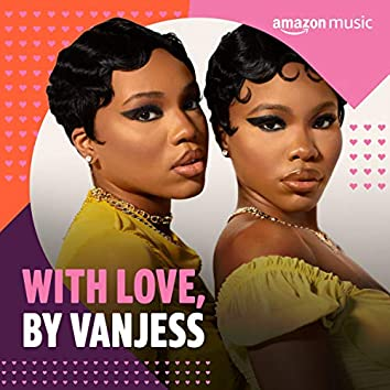 With Love, by VanJess