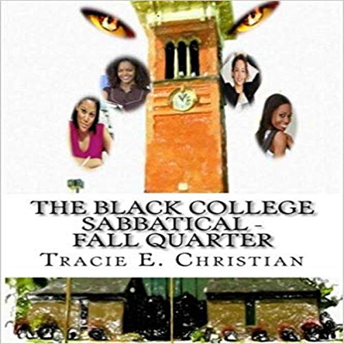 The Black College Sabbatical - Fall Quarter: 2nd Edition audiobook cover art