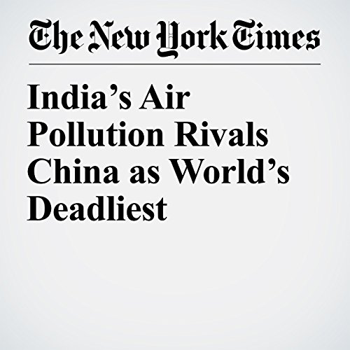 India's Air Pollution Rivals China as World's Deadliest copertina