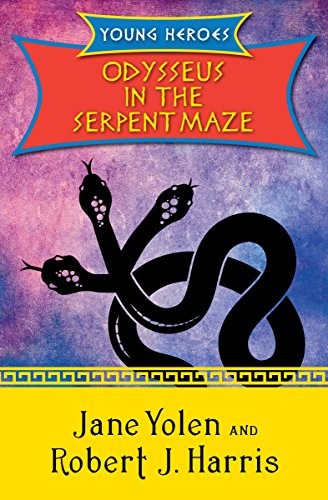 Download Odysseus In The Serpent Maze Young Heroes 1 By Jane Yolen
